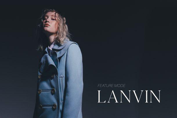 Feature Mode: Lanvin