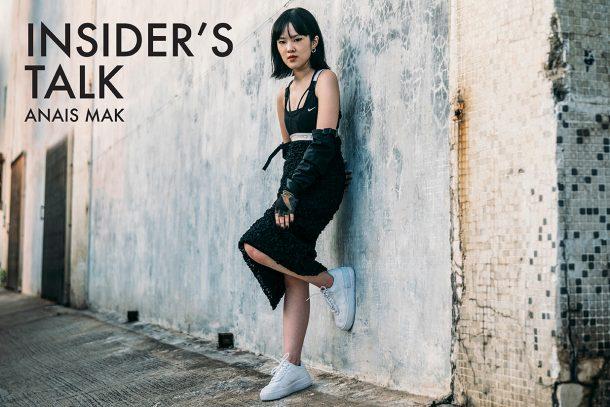 Insider's TALK - Anais Mak