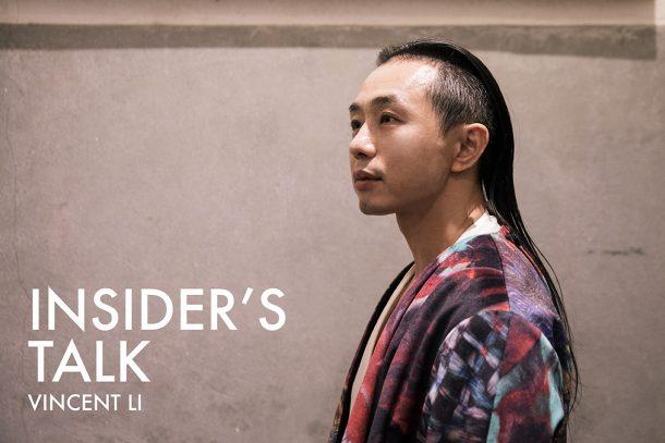 Insider's TALK - Vincent Li