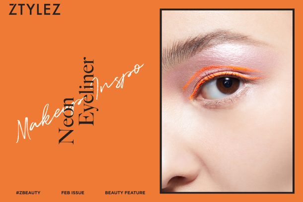 【#ZBeauty】MAKEUP INSPO – Neon Eyeliner