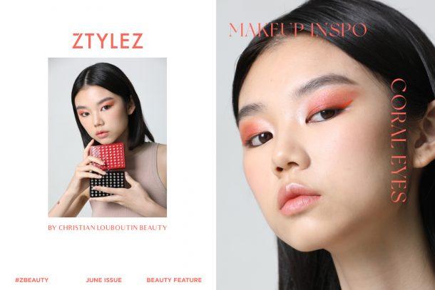 【#ZBeauty】MAKEUP INSPO – Coral Eyes Make Up by Christian Louboutin Beauty